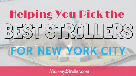Best Strollers for NYC
