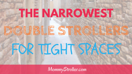 The Most Narrow Double Strollers for Tight Spaces
