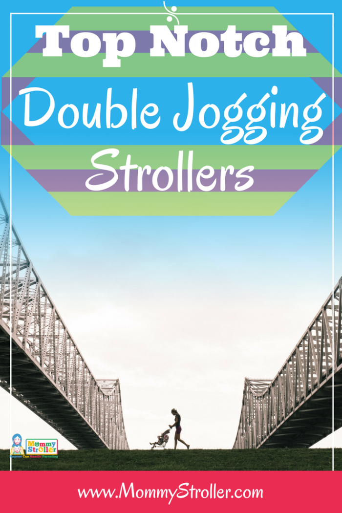 Best Double Jogging Stroller Reviews Of 2018 Mommy
