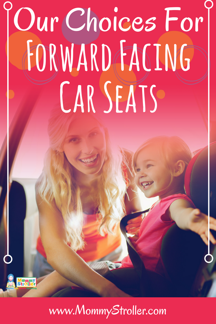 Best Forward Facing Car Seat Reviews of 2018