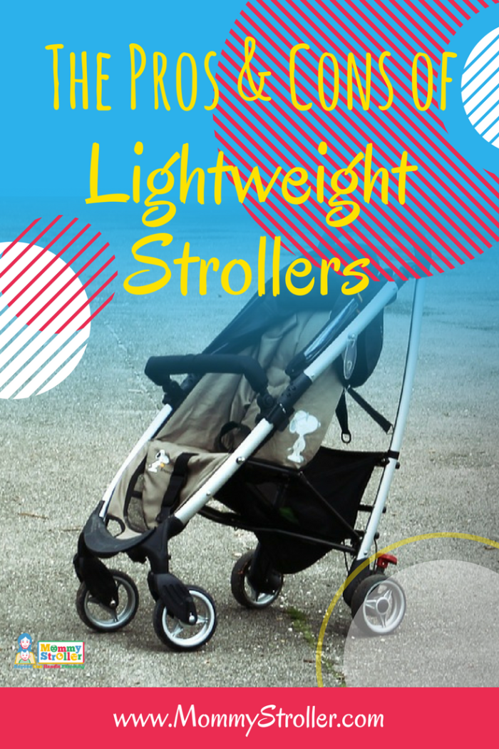 Best Lightweight Stroller Reviews Of 2018